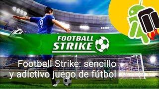 Football Strike, sencillo y adictivo juego de fútbol para Android