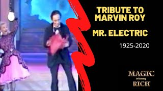Tribute to Marvin Roy- Mr. Electric 1925-2020