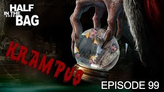 Half in the Bag Episode 99: Krampus