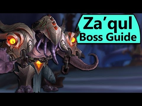 Za'qul Guide - Normal/Heroic Za'qul, Harbinger of Ny'alotha Eternal Palace Boss Guide
