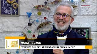 Murat Bozok'la Lezzetli Sohbetler - 4 Kasım 2018 (Bahadır Yenişehirlioğlu)