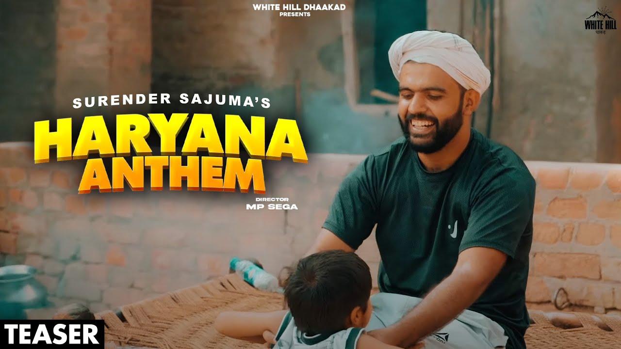 Haryana Anthem (Teaser) Surender Sajuma | MP Sega | Releasing on 30 July