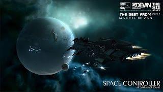 MarcelDeVan  Space Controller  Fresh Edit  TheBestOf Series No 7