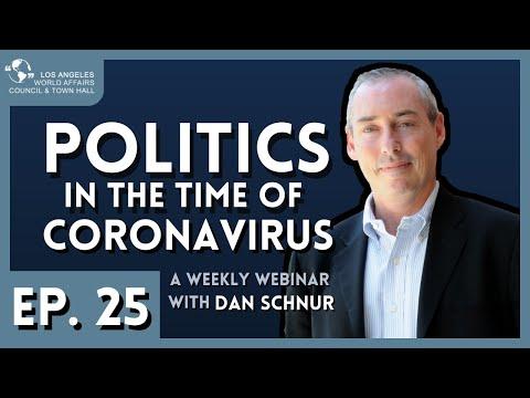 Politics in the Time of Coronavirus with Dan Schnur   Episode 25