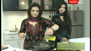 "Healthy Cooking - Ep# ""pasta With Chicken & Vegetables"" Part-3 (14 Nov 2011) Health Tv"
