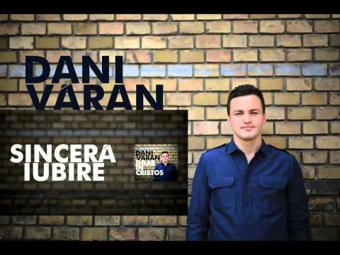 Dani Varan -Sincera iubire