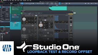 PreSonus Studio One Tutorials Ep. 4: Loopback Test and Record Offset