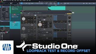 PreSonus Studio One Tutorials Ep. 4: Loopback Test and Record Offset