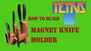 Diy: Tetris Magnet Knife Holder / Magnetischer Messerblock