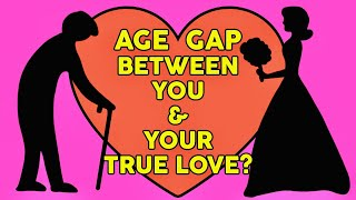 What Will Be The Age Gap Between You and Your True Love? ❤️  Love Personality Test | Mister Test