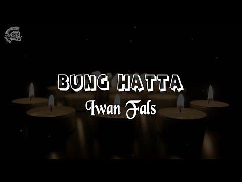Iwan Fals - Bung Hatta │ LIRIK & Best Cover