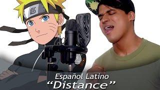 """Naruto Shippuden """"DISTANCE"""" (Español Latino)"""