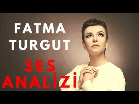 Fatma Turgut Ses Analizi