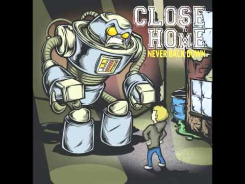 Close To Home - Nothing Lasts Forever (with lyrics)
