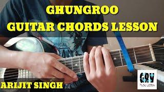 ghungroo-guitar-chords-lesson-arijit-singh-war