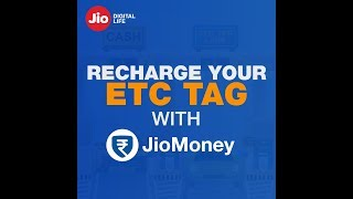 Easy ETC toll tag recharges and monthly pass renewal with JioMoney
