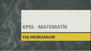KPSS Tv | Matematik - Yaş Problemleri Konu Anlatımı