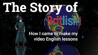 The Story of Britlish Video English Lessons