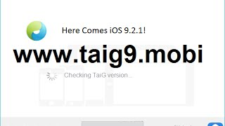 Untethered iOS 9.3.2 Jailbreak - www.taig9.mobi - CONFIRMED! RELEASED!