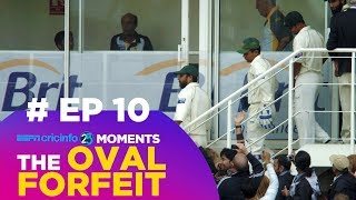 How The Oval Forfeit Changed Cricket (10/25)