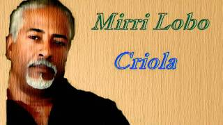 Mirri Lobo Criola
