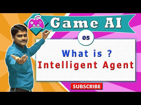 AI ( Game AI ) tutorial 05 - What is an Intelligent Agent ?