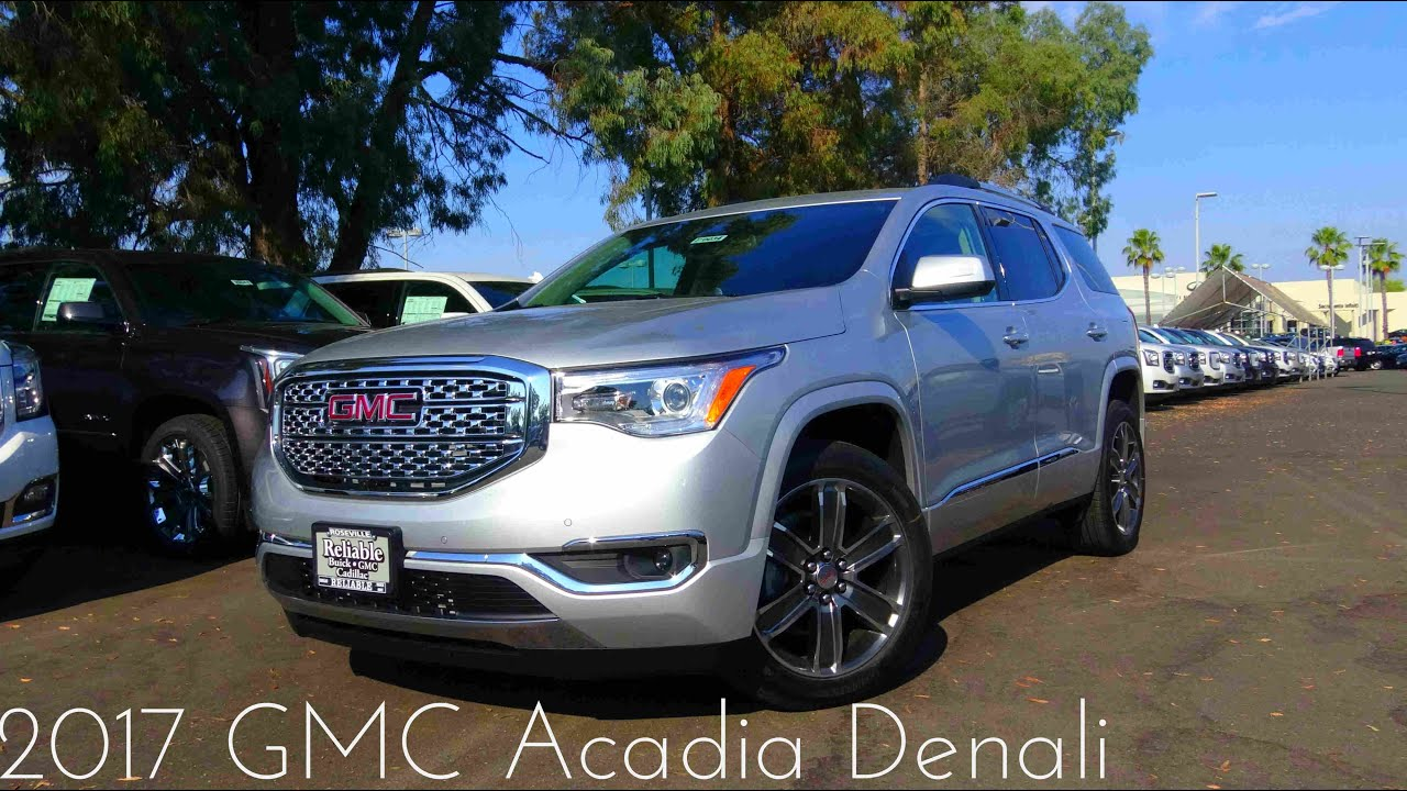 2017 GMC Acadia Denali 3 6 L V6 Review   YouTube 2017 GMC Acadia Denali 3 6 L V6 Review