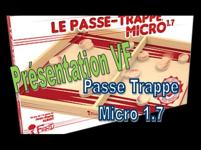 Passe Trappe Micro   Présentation VF   Ferti #126