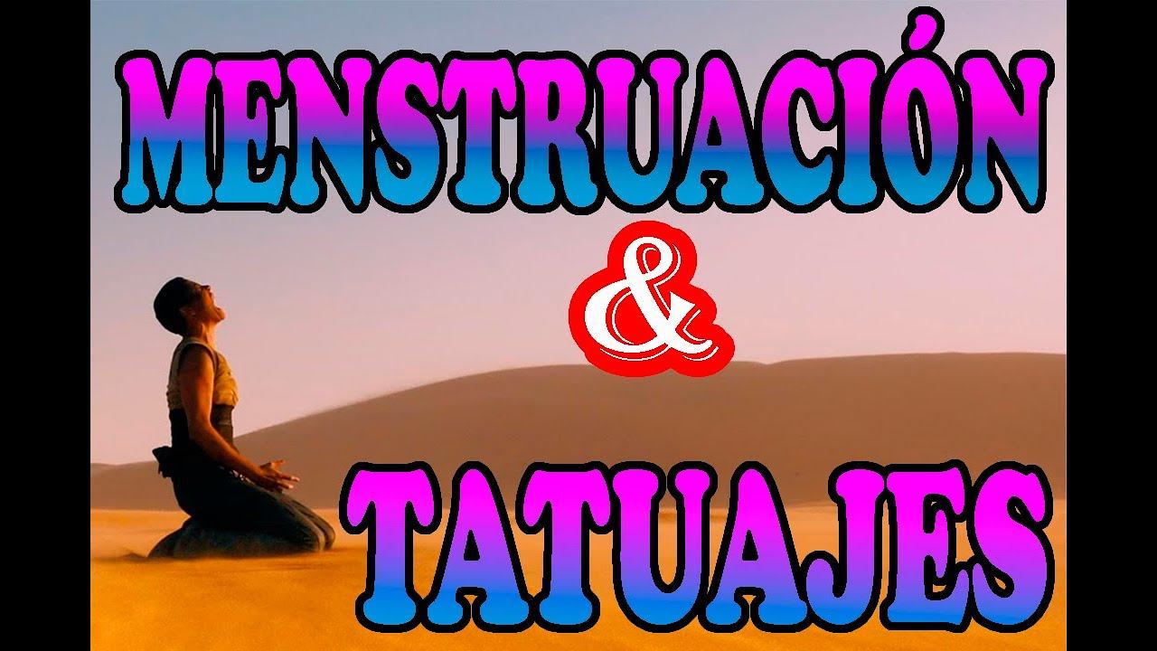 EL CICLO MENSTRUAL y los Tatuajes.