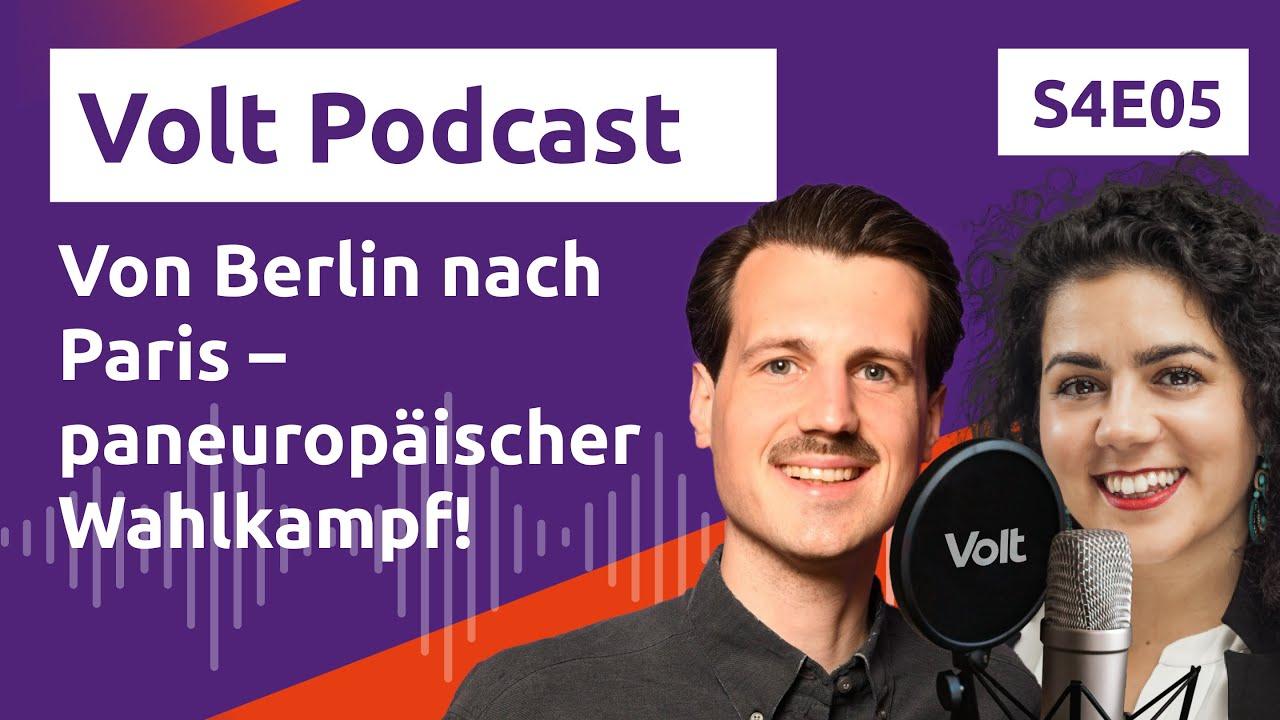 YouTube: Von Berlin nach Paris – paneuropäischer Wahlkampf! – Hochspannung Podcast