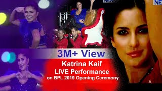 Katrina Kaif LIVE Performance on BPL 2019 Opening Ceremony