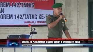 ANGGOTA TNI PERSEMBAHKAN STAND UP COMEDY DI SYUKURAN HUT KOREM