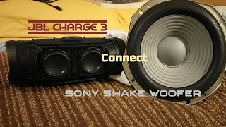 JBL Charge 3 connect Sony Shake Woofer - Bass test 🔊