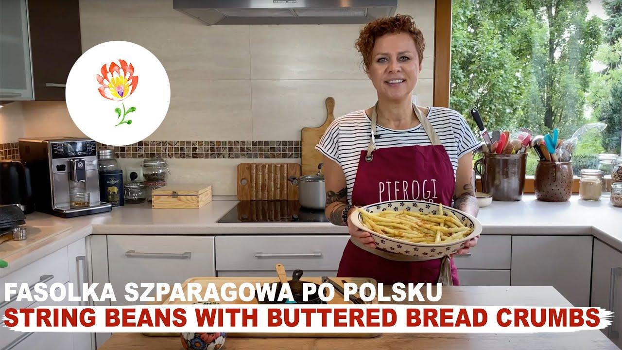 Buttered String Beans Fasolka Szparagowa Polish Your Kitchen