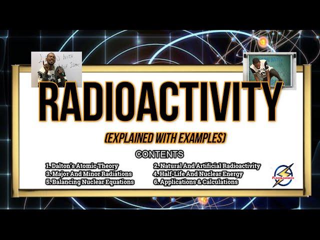 Radioactivity | Explanations & Calculations