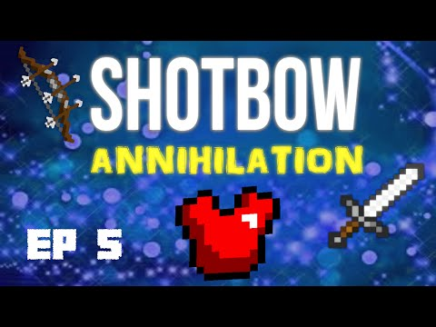 Annihilation Ep.5 - RED RAMPAGE - Shotbow