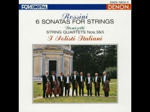 **♪Rossini : Sonata for Strings No. 2 in A Major / I Solisti Italiani 1987