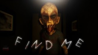 Find Me: Horror Game Gameplay - Full Walkthrough No Commentary