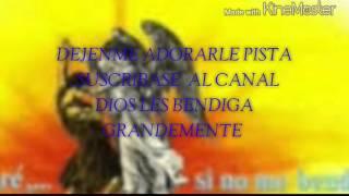 "GRUPO PENIEL - "" SOLO DEJENME ADORARLRE"" ( PISTÁ ORIGINAL)"