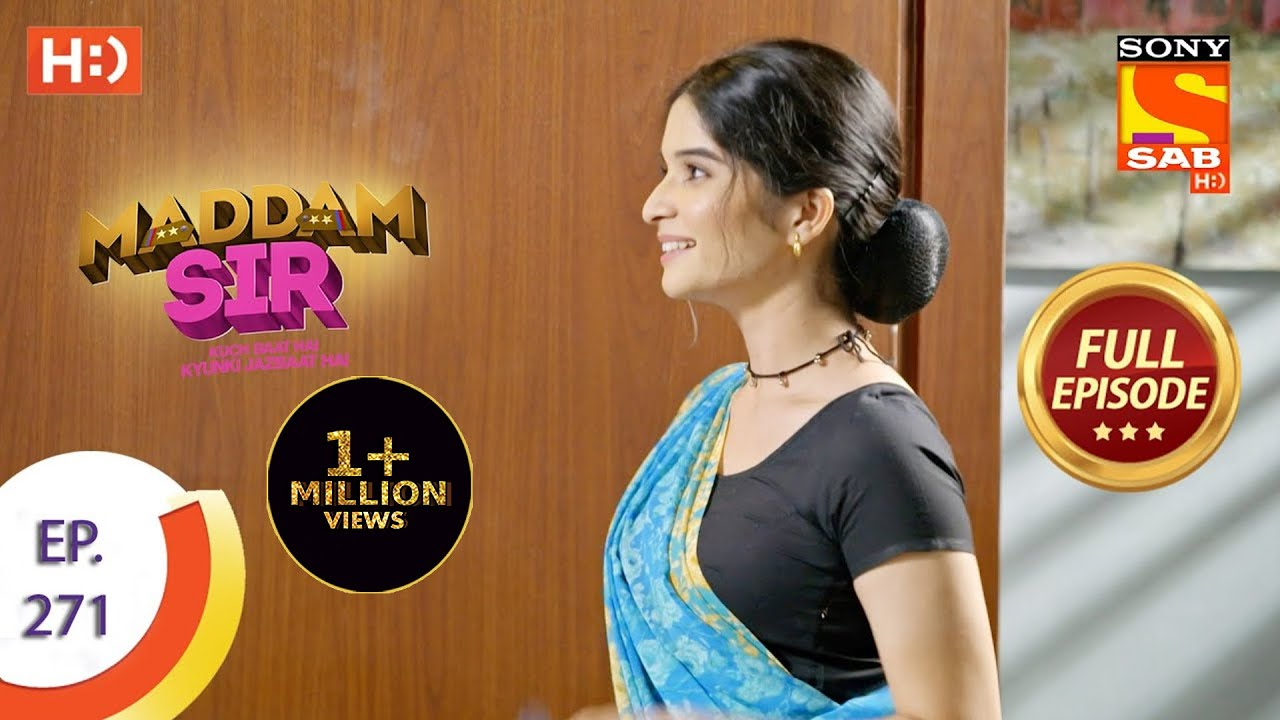 Download Maddam sir - Ep 271 - Full Episode - 10th August, 2021