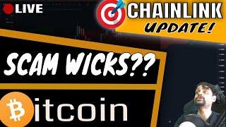 🏮LIVE🏮 Scam Wicks Pump & Dump! BTC & Chainlink Price Prediction Today | TARGETS & Market Analysis