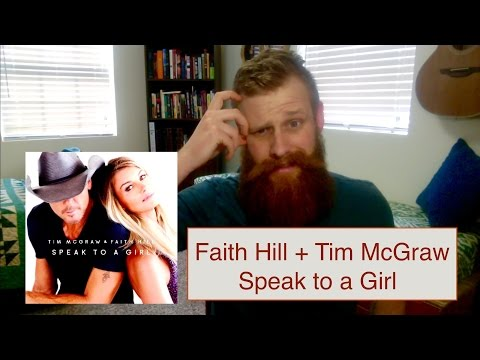 Faith Hill & Tim McGraw - Speak To A Girl   Reaction