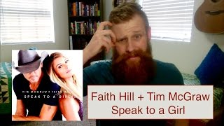 Download Faith Hill & Tim McGraw - Speak To A Girl | Reaction MP3 song and Music Video