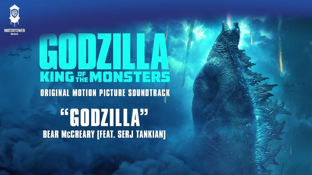Download Godzilla: King Of The Monsters Official Soundtrack   Godzilla (feat. Serj Tankian)   WaterTower