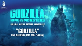 Godzilla KOTM - Godzilla (feat. Serj Tankian) - Bear McCreary (Official Video)