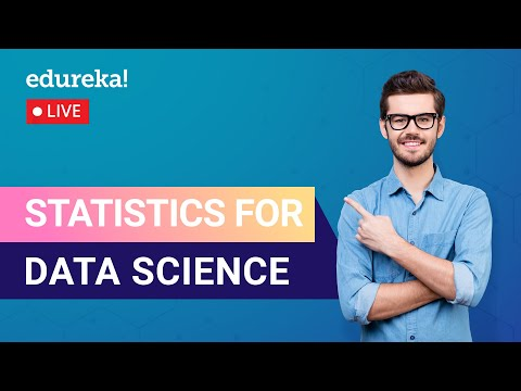 Statistics for Data Science | Data Science for Beginners | Data Science Training | Edureka | Live -1