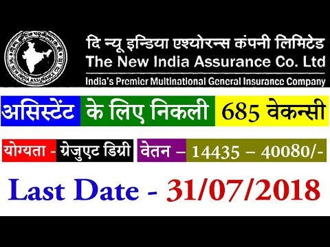 New India Assurance 685 Assistant Recruitment 2018 - newindia.co.in