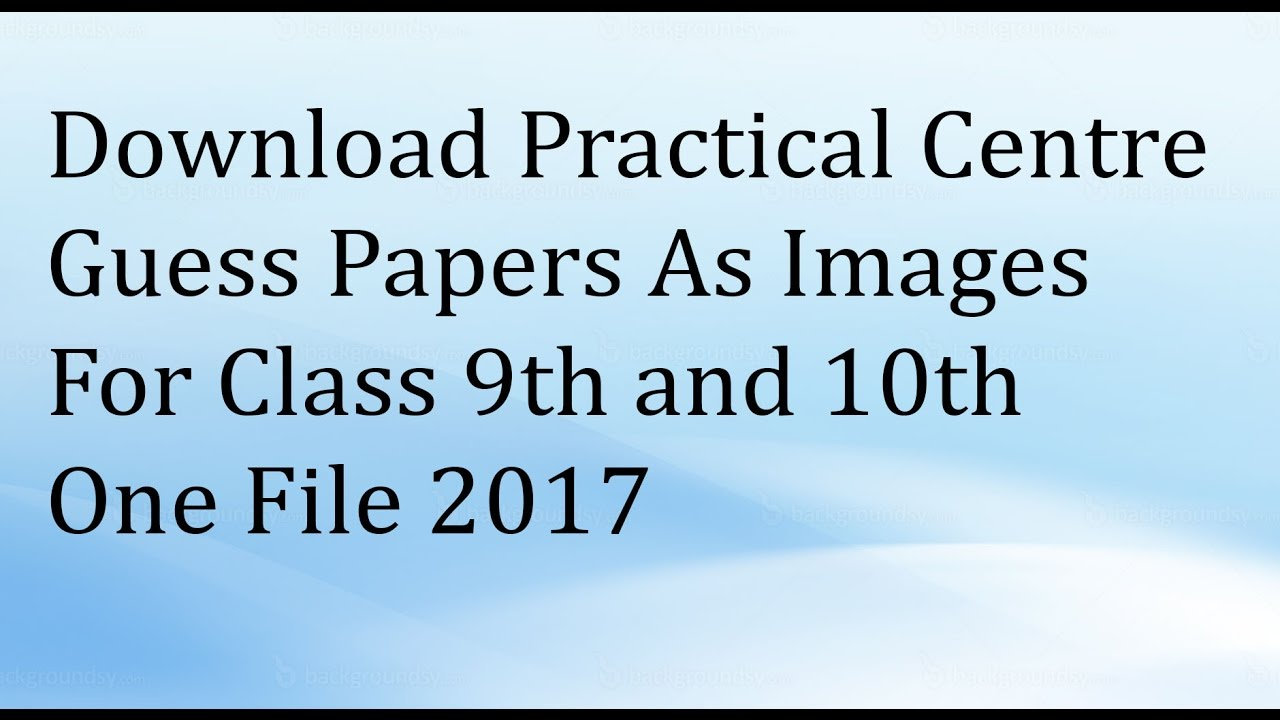 Download Practical Centre Guess Papers For 9th 10th - Sindh Board - 2017