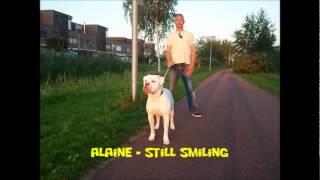 Alaine - Still Smiling (Big Stage Riddim)