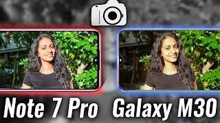 Redmi Note 7 Pro vs Samsung M30 Camera Test - WAIT WHAT?